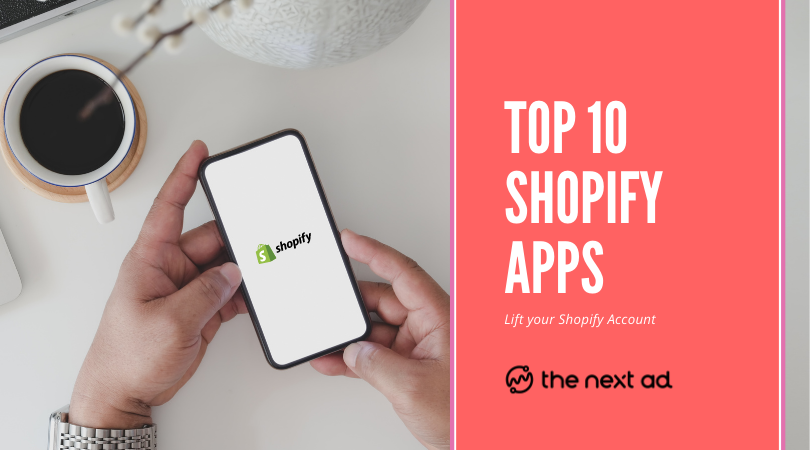The 10 best Shopify Apps to download